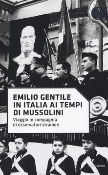 In Italia ai tempi di Mussolini. Viaggio in compagnia di osservatori stranieri.pdf