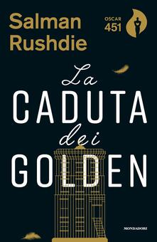 La caduta dei Golden - Salman Rushdie - copertina