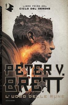 L' uomo delle rune. Ciclo del demone. Vol. 1 - Peter V. Brett - copertina