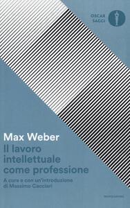 Il lavoro intellettuale come professione - Max Weber - copertina
