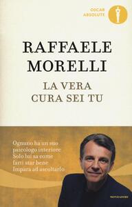 La vera cura sei tu - Raffaele Morelli - copertina