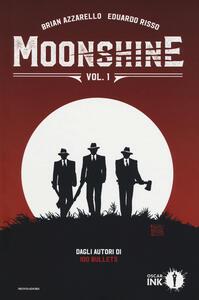Moonshine. Vol. 1 - Brian Azzarello - copertina