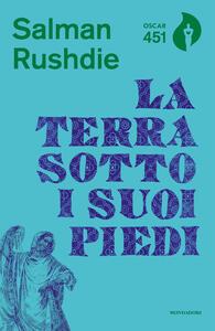 La terra sotto i suoi piedi - Salman Rushdie - copertina