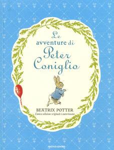 Le avventure di Peter Coniglio. Ediz. a colori - Beatrix Potter - copertina