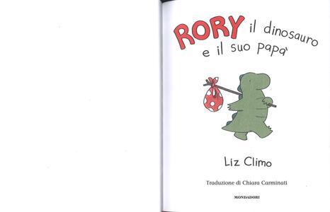 Rory il dinosauro e il suo papà. Ediz. a colori - Liz Climo - 3