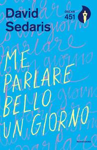Me parlare bello un giorno - David Sedaris - copertina