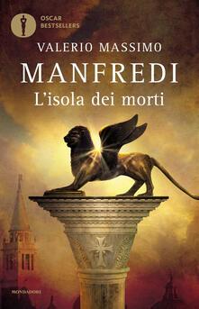 L' isola dei morti - Valerio Massimo Manfredi - copertina