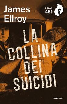 La collina dei suicidi - James Ellroy - copertina