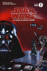 Star Wars. La saga di Darth Vader. Vol. 1 - Kieron Gillen - copertina