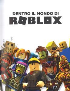 Dentro il mondo di Roblox. Ediz. a colori - 2