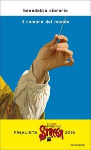 Il rumore del mondo - Benedetta Cibrario - copertina