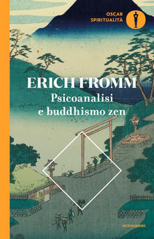 Psicoanalisi e buddhismo zen - Erich Fromm - copertina