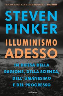 Illuminismo adesso. In difesa della ragione, della scienza, dell'umanesimo e del progresso - Steven Pinker - copertina