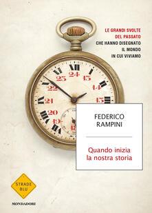 Quando inizia la nostra storia - Federico Rampini - copertina