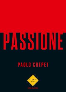 Passione - Paolo Crepet - copertina