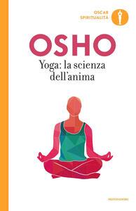 Yoga: la scienza dell'anima - Osho - copertina