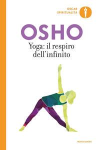 Yoga: il respiro dell'infinito - Osho - copertina
