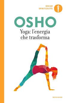 Yoga: l'energia che trasforma - Osho - copertina