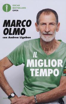Il miglior tempo. Esercizio, alimentazione e stile di vita per essere sani e attivi a tutte le età - Marco Olmo,Andrea Ligabue - copertina