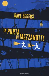 La porta di mezzanotte - Dave Eggers - copertina