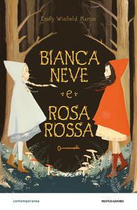 Biancaneve e Rosarossa - Emily Winfield Martin - copertina
