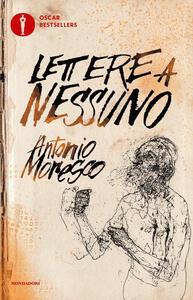 Lettere a nessuno. Ediz. ampliata - Antonio Moresco - copertina