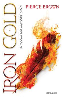 Iron Gold. Il fuoco dei conquistatori. Red Rising.pdf