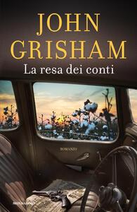 La resa dei conti - John Grisham - copertina