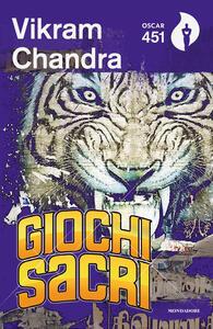 Giochi sacri - Vikram Chandra - copertina