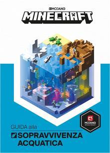 Ipabsantonioabatetrino.it Minecraft Mojang. Guida alla sopravvivenza acquatica Image