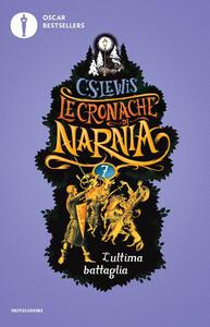 L' ultima battaglia. Le cronache di Narnia. Vol. 7 - Clive S. Lewis - copertina