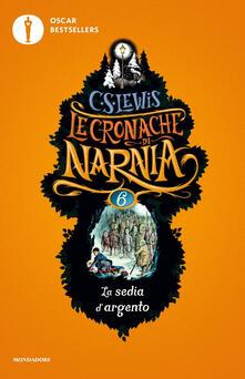 La sedia d'argento. Le cronache di Narnia. Vol. 6 - Clive S. Lewis - copertina