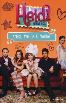 Squillogame.it Heidi Bienvenida. Amici, musica e magia! Image