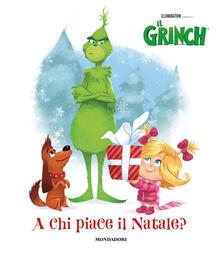 A chi piace il Natale? Il Grinch. Ediz. a colori.pdf