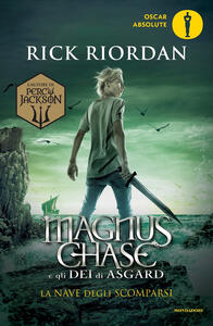 La nave degli scomparsi. Magnus Chase e gli dèi di Asgard. Vol. 3 - Rick Riordan - copertina