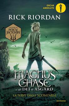 La nave degli scomparsi. Magnus Chase e gli dei di Asgard. Vol. 3 - Rick Riordan - copertina