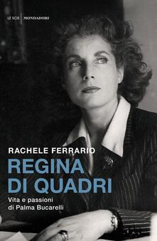 Writersfactory.it Regina di quadri. Vita e passioni di Palma Bucarelli Image