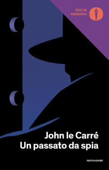 Un passato da spia - John Le Carré - copertina