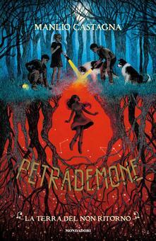 Fondazionesergioperlamusica.it La terra del non ritorno. Petrademone. Vol. 2 Image