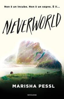 Neverworld - Marisha Pessl - copertina