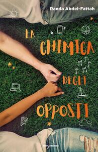 La chimica degli opposti - Randa Abdel-Fattah - copertina