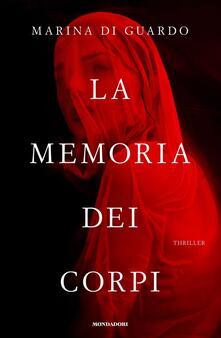 La memoria dei corpi - Marina Di Guardo - copertina