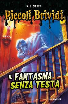 Il fantasma senza testa - Robert L. Stine - copertina