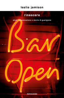 Rinascere. Alcol, intossicazione e storie di guarigione - Leslie Jamison - copertina