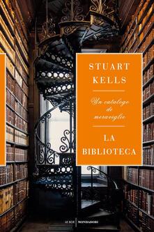 La biblioteca. Un catalogo di meraviglie.pdf