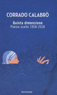 Voluntariadobaleares2014.es Quinta dimensione. Poesie scelte 1958-2018 Image