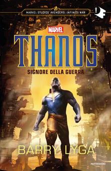 Thanos. Signore della guerra - Barry Lyga - copertina