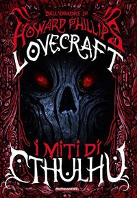 I I miti di Cthulhu - Lovecraft Howard P. - wuz.it