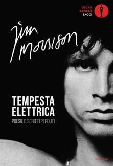 Tempesta elettrica. Poesie e scritti perduti - Jim Morrison - copertina