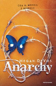 Anarchy. Ediz. italiana - Megan DeVos - copertina